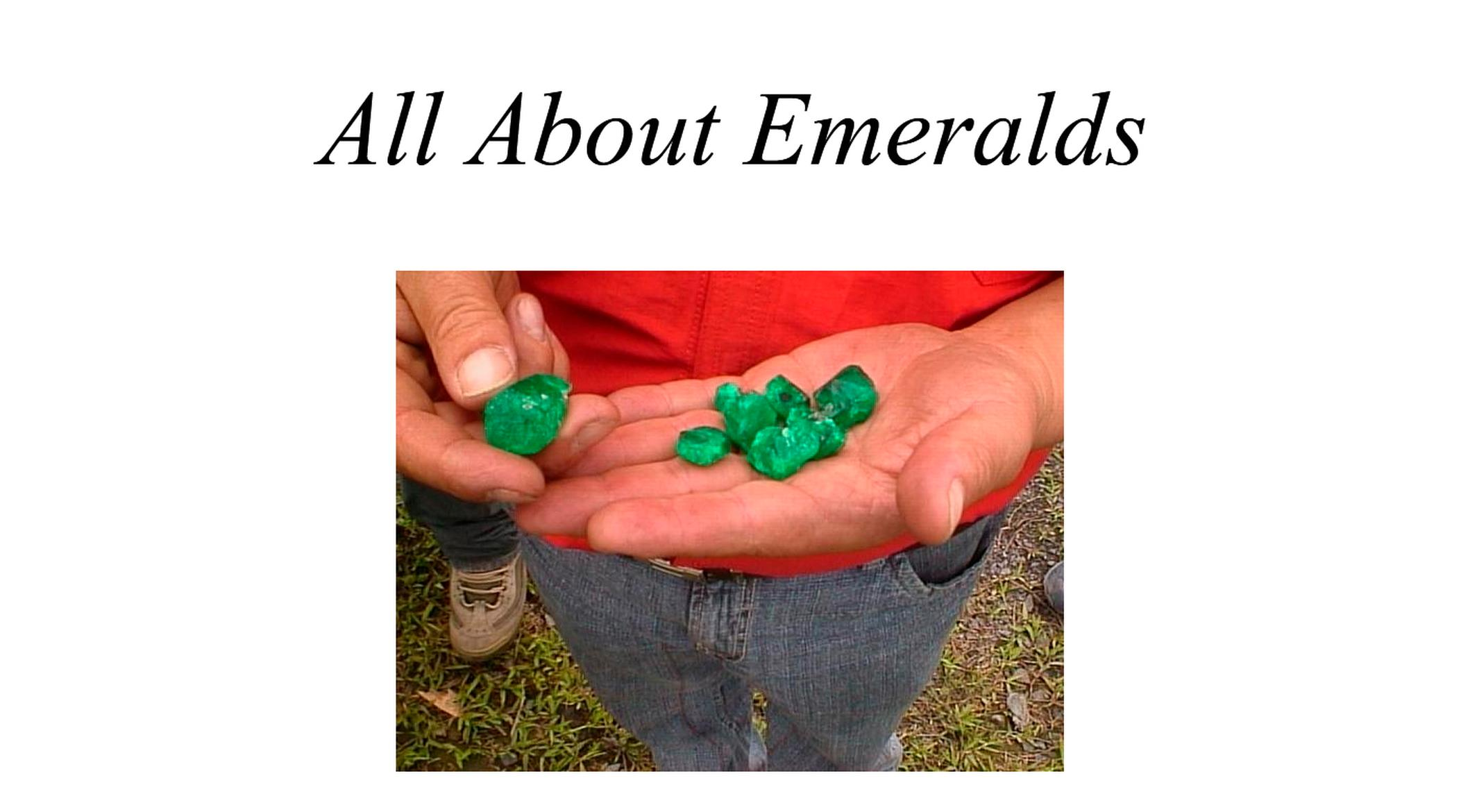 All about emeralds